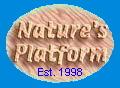 Nature's Platform